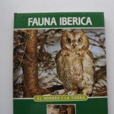 Libros de segunda mano: TOMO 4 FAUNA IBÉRICA, EL HOMBRE Y LA TIERRA FÉLIX RODRÍGUEZ DE LA FUENTE. Lote 140365722