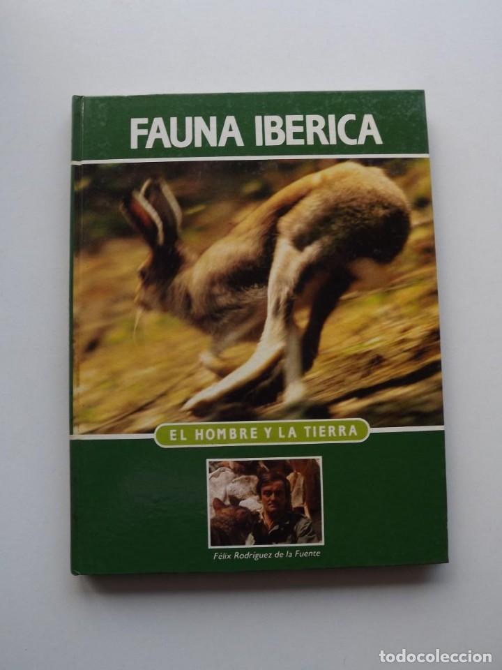 TOMO 7 FAUNA IBÉRICA, EL HOMBRE Y LA TIERRA FÉLIX RODRÍGUEZ DE LA FUENTE (Libros de Segunda Mano - Ciencias, Manuales y Oficios - Biología y Botánica)