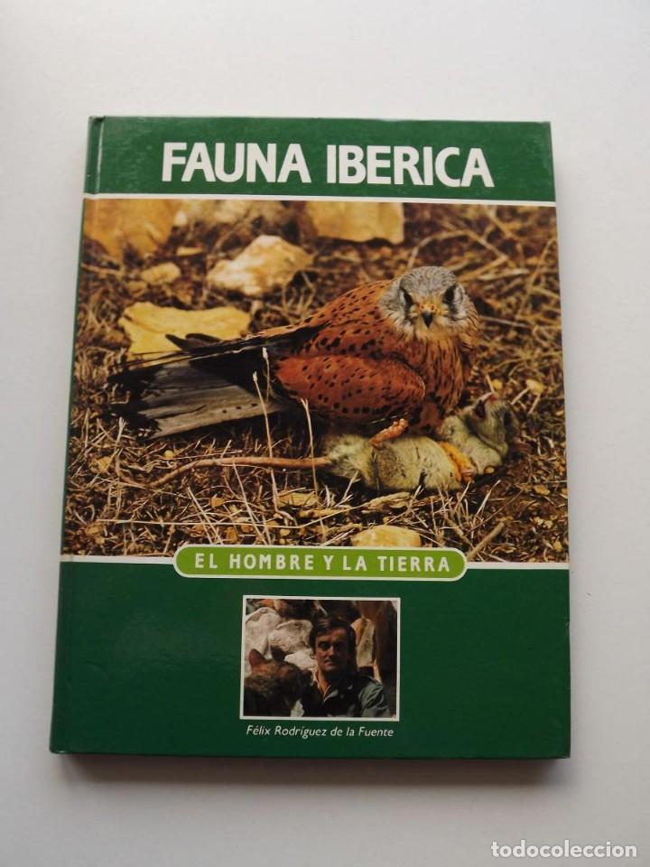 TOMO 9 FAUNA IBÉRICA, EL HOMBRE Y LA TIERRA FÉLIX RODRÍGUEZ DE LA FUENTE (Libros de Segunda Mano - Ciencias, Manuales y Oficios - Biología y Botánica)