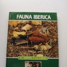 Libros de segunda mano: TOMO 9 FAUNA IBÉRICA, EL HOMBRE Y LA TIERRA FÉLIX RODRÍGUEZ DE LA FUENTE. Lote 140366294