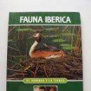 Libros de segunda mano: TOMO 12 FAUNA IBÉRICA, EL HOMBRE Y LA TIERRA FÉLIX RODRÍGUEZ DE LA FUENTE. Lote 140366610