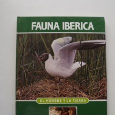 Libros de segunda mano: TOMO 13 FAUNA IBÉRICA, EL HOMBRE Y LA TIERRA FÉLIX RODRÍGUEZ DE LA FUENTE. Lote 140366798
