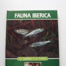 Libros de segunda mano: TOMO 14 FAUNA IBÉRICA, EL HOMBRE Y LA TIERRA FÉLIX RODRÍGUEZ DE LA FUENTE. Lote 140366838