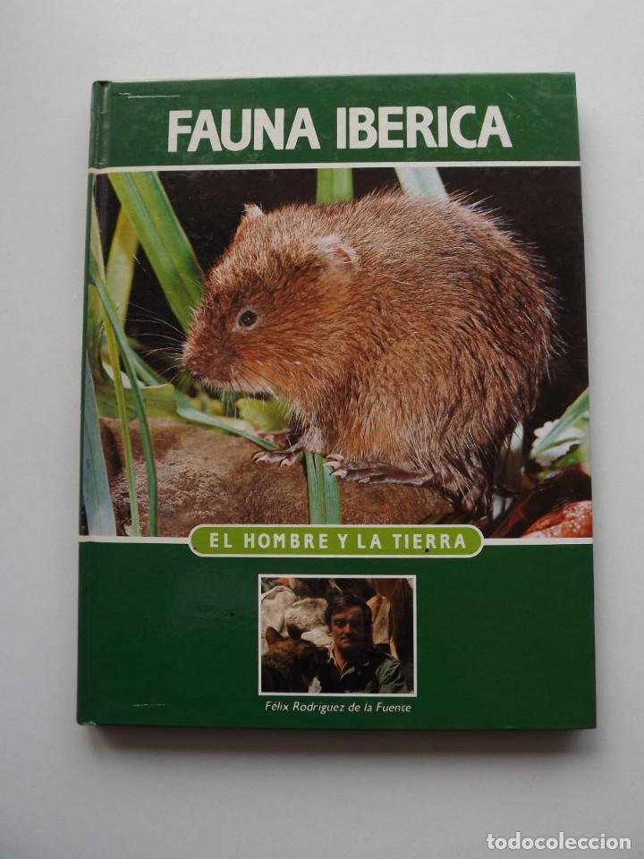 TOMO 15 FAUNA IBÉRICA, EL HOMBRE Y LA TIERRA FÉLIX RODRÍGUEZ DE LA FUENTE (Libros de Segunda Mano - Ciencias, Manuales y Oficios - Biología y Botánica)