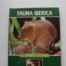 Libros de segunda mano: TOMO 15 FAUNA IBÉRICA, EL HOMBRE Y LA TIERRA FÉLIX RODRÍGUEZ DE LA FUENTE. Lote 140366986