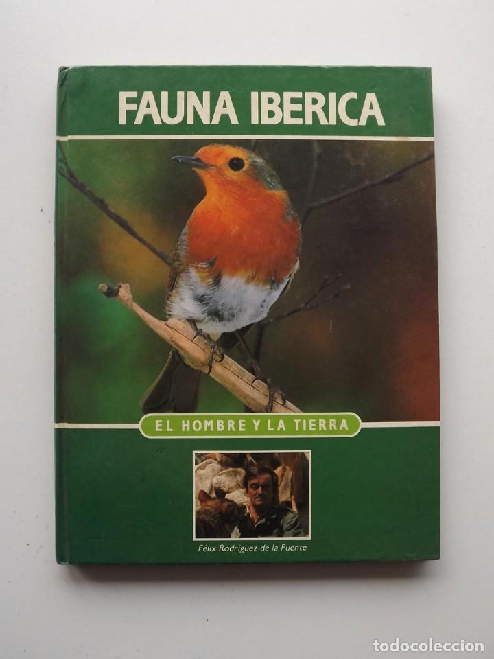 TOMO 19 FAUNA IBÉRICA, EL HOMBRE Y LA TIERRA FÉLIX RODRÍGUEZ DE LA FUENTE (Libros de Segunda Mano - Ciencias, Manuales y Oficios - Biología y Botánica)