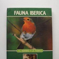 Libros de segunda mano: TOMO 19 FAUNA IBÉRICA, EL HOMBRE Y LA TIERRA FÉLIX RODRÍGUEZ DE LA FUENTE. Lote 140368286