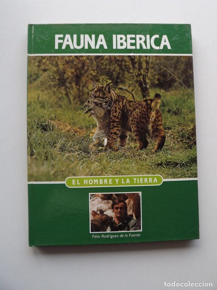 TOMO 5 FAUNA IBÉRICA, EL HOMBRE Y LA TIERRA FÉLIX RODRÍGUEZ DE LA FUENTE (Libros de Segunda Mano - Ciencias, Manuales y Oficios - Biología y Botánica)
