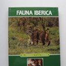 Libros de segunda mano: TOMO 5 FAUNA IBÉRICA, EL HOMBRE Y LA TIERRA FÉLIX RODRÍGUEZ DE LA FUENTE. Lote 140368802