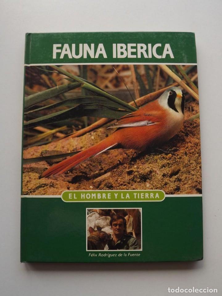TOMO 10 FAUNA IBÉRICA, EL HOMBRE Y LA TIERRA FÉLIX RODRÍGUEZ DE LA FUENTE (Libros de Segunda Mano - Ciencias, Manuales y Oficios - Biología y Botánica)