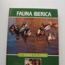 Libros de segunda mano: TOMO 11 FAUNA IBÉRICA, EL HOMBRE Y LA TIERRA FÉLIX RODRÍGUEZ DE LA FUENTE. Lote 140369142
