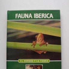 Libros de segunda mano: TOMO 16 FAUNA IBÉRICA, EL HOMBRE Y LA TIERRA FÉLIX RODRÍGUEZ DE LA FUENTE. Lote 140369442