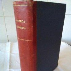 Libros de segunda mano de Ciencias: 92-QUIMICA GENERAL MODERNA, JOSEPH A.BABOR, Y JOSE IBARZ AZANREZ, 1950. Lote 140394394
