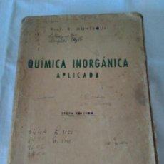 Libros de segunda mano de Ciencias: 88-QUIMICA INORGANICA APLICADA, RICARDO M. DIAZ DE PLAZA, 1950. Lote 140468414