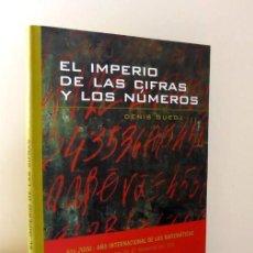 Libros de segunda mano de Ciencias: EL IMPERIO DE LAS CIFRAS Y LOS NÚMEROS - DENIS GUEDJ - (EJEMPLAR NUEVO). Lote 140542290