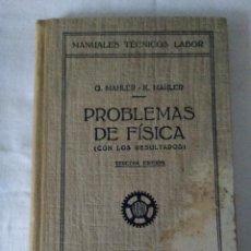 Libros de segunda mano de Ciencias: 119-PROBLEMAS DE FISICA , CON RESULTADOS, G.MAHLER, K.MAHLER, EDITORIAL LABOR, 1949. Lote 140568254