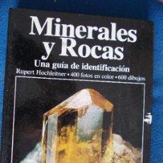 Livres d'occasion: MINERALES Y ROCAS GUÍA DE IDENTIFICACIÓN 400 FOTOS Y 600 DIBUJOS RUPERT HOCHLEITNER. Lote 140704882