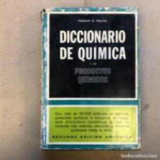 Libros de segunda mano de Ciencias: DICCIONARIO DE QUÍMICA Y DE PRODUCTOS QUÍMICOS. GESSNER G. HAWLEY. EDICIONES OMEGA 1975.. Lote 140850374