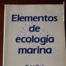 Libros de segunda mano: ELEMENTOS DE ECOLOGIA MARINA, R.V. TAIT. Lote 140852330
