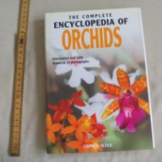 Libros de segunda mano: THE COMPLETE ENCYCLPEDIA OF ORCHIDS. ZDENEK JEZEK. 2003 , 304 PAGINAS. ORQUIDEAS. Lote 141081398