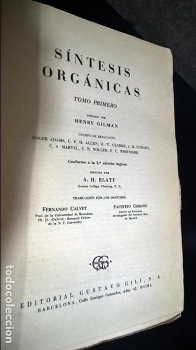 Libros de segunda mano de Ciencias: SINTESIS ORGANICAS. TOMO PRIMERO. HENRY HILMAN. EDITORIAL GUSTAVO GILI 1950. - Foto 2 - 141110286