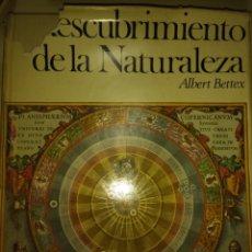 Libros de segunda mano: DESCUBRIMIENTO DE LA NATURALEZA. ILUSTRADO ALBERT BETTEX. PLAZA & JANÉS EDITORES. AÑO 1967. CARTONÉ. Lote 141342141