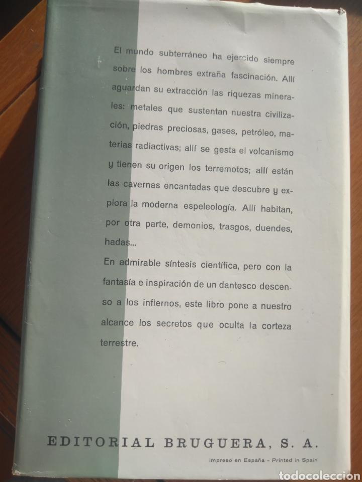 Libros de segunda mano: EL SUBSUELO, J.BARCENA GUZMAN. ENCICLOPEDIA EL MUNDO Y EL HOMBRE, BRUGUERA 1966 - Foto 5 - 141558689