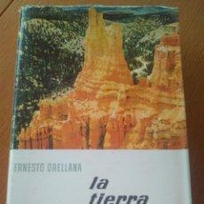 Libros de segunda mano: LA TIERRA, ERNESTO ORELLANA /ENCICLOPEDIA EL MUNDO Y EL HOMBRE BRUGUERA ,PRIMERA EDICIÓN 1964. Lote 141564805
