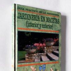 Libros de segunda mano: JARDINERÍA EN MACETAS | WAITE, MITCHELL | FOLIO 1992. Lote 141591762
