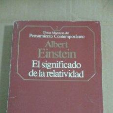 Libros de segunda mano de Ciencias: EL SIGNIFICADO DE LA RELATIVIDAD. ALBERT EINSTEIN.. Lote 141800754