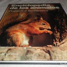Libros de segunda mano: ENCICLOPEDIA DE LOS ANIMALES PEQUEÑOS HERBIVOROS. Lote 141942706