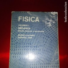 Libros de segunda mano de Ciencias: LIBRO-FÍSICA-VOLUNEN I-MECÁNICA-MARCELO ALONSO/EDWARD J.FINN-1976-VER FOTOS. Lote 141954302