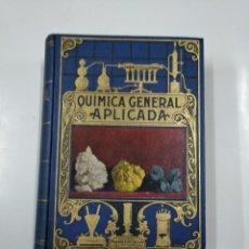 Libros de segunda mano de Ciencias: QUIMICA GENERAL APLICADA. LUIS POSTIGO. BIBLIOTECA HISPANIA. EDITORIAL RAMON SOPENA 1942. TDKLT. Lote 142076346