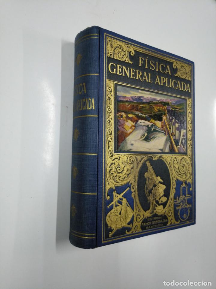 Libros de segunda mano de Ciencias: FÍSICA GENERAL APLICADA. - FRANCISCO F. SINTES OLIVES. EDITORIAL RAMON SOPENA. 1940. TDKLT - Foto 4 - 142076714
