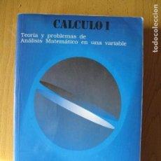 Libros de segunda mano de Ciencias: CALCULO I - VOL. 1. TEORÍA Y PROBLEMAS DE ANÁLISIS MATEMÁTICO EN UNA VARIABLE.- ALFONSO GARCÍA.. Lote 141815630