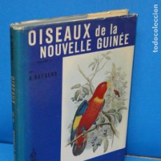 Libros de segunda mano: OISEAUX DE LA NOUVELLE GUINÉE. TOMO 1.- RUTGERS A.. Lote 142117842