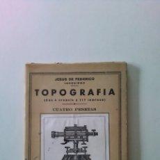 Libros de segunda mano: TOPOGRAFÍA. JESUS DE FEDERICO.. Lote 142240081