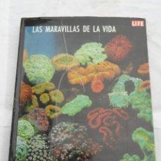 Libros de segunda mano: LIBRO LIFE - LAS MARAVILLAS DE LA VIDA -. AÑO 1968.. Lote 142343218