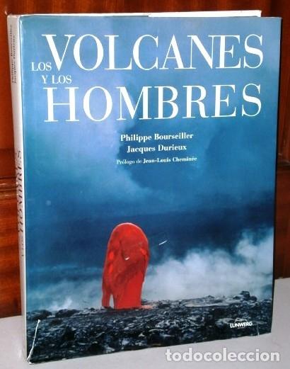LOS VOLCANES Y LOS HOMBRES POR BOURSEILLER Y DURIEUX DE ED. LUNWERG EN BARCELONA 2001 (Libros de Segunda Mano - Ciencias, Manuales y Oficios - Paleontología y Geología)