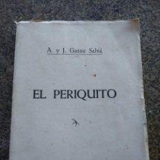 Libros de segunda mano: EL PERIQUITO -- A. Y J. GARAU SALVA -- PALMA DE MALLORCA 1954 --. Lote 142519390