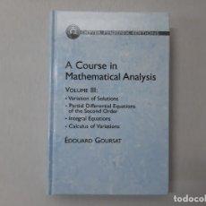 Libros de segunda mano de Ciencias: A COURSE IN MATHEMATICAL ANALYSIS VOLUME 3 - EDOUARD GOURSAT, HOWARD G. BERGMANN. Lote 142863108