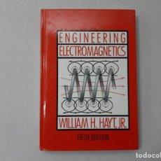 Libros de segunda mano de Ciencias: ENGINEERING ELECTROMAGNETICS (ELECTRICAL & ELECTRONIC ENGINEERING S.) - WILLIAM H. HAYT. Lote 142863152