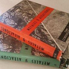 Libros de segunda mano de Ciencias: 1965 - CALVO - METALES Y ALEACIONES - 2 TOMOS. Lote 143064158