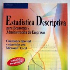 Livres d'occasion: ESTADÍSTICA DESCRIPTIVA PARA ECONOMÍA Y ADMINISTRACIÓN DE EMPRESAS. VV.AA.. Lote 143110102