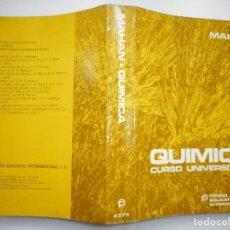 Libros de segunda mano de Ciencias: #BRUCE H. MAHAN QUÍMICA.CURSO UNIVERSITARIO Y91353. Lote 143145118