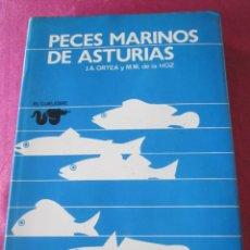 Libros de segunda mano: PECES MARINOS DE ASTURIAS ORTEGA Y DE LA HOZ 1979. Lote 143153274