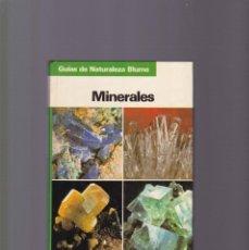 Libros de segunda mano: MINERALES - GUIA DE NATURALEZA - EDICIONES BLUME 1983. Lote 143204818