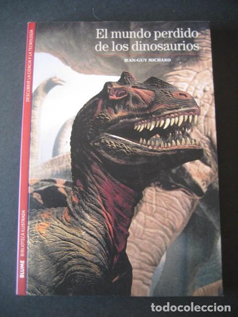 LIBRO EL MUNDO PERDIDO DE LOS DINOSAURIOS (Libros de Segunda Mano - Ciencias, Manuales y Oficios - Paleontología y Geología)