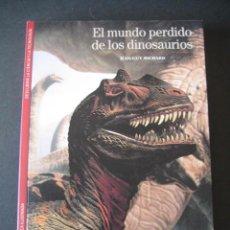 Libros de segunda mano: LIBRO EL MUNDO PERDIDO DE LOS DINOSAURIOS. Lote 143206970