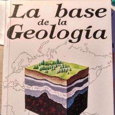 Libros de segunda mano: LA BASE DE LA GEOLOGIA. - VAZQUEZ, FERNANDO.. Lote 143234836